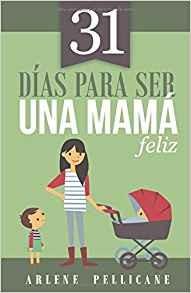31 dias mama feliz