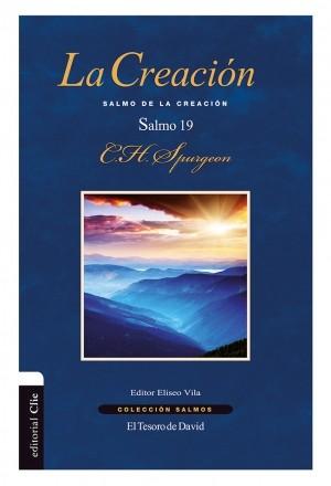 La creación: Salmo 19 - Salmo de la creación