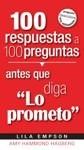 """100 respuestas a 100 preguntas antes que diga """"lo prometo"""""""