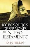 100 bosquejos de sermones del Nuevo Testamento