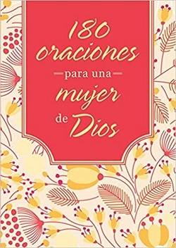 180 oraciones para una mujer de Dios - Libro de bolsillo