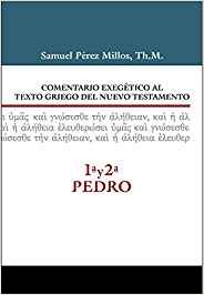 Comentario exegético al texto griego del Nuevo Testamento- 1, 2, Pedro