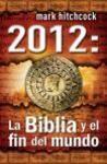 2012 Biblia fin del mundo