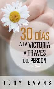 30 Días hacia la victoria a través del perdón - Tamaño bolsillo