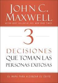 3 decisiones que toman las personas