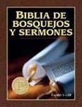 Biblia de Bosquejos y Sermones: Éxodo 1-18