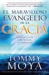 El maravilloso evangelio de la gracia