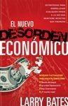 El nuevo desorden economico