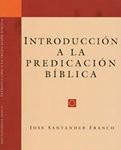 Introducción a la predicación bíblica