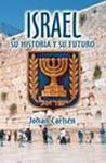 Israel: su historia y su futuro