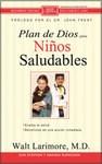 Plan de Dios para un niño saludable