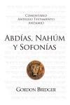 Abdías, Nahúm y Sofonías - Comentario Antiguo Testamento Andamio