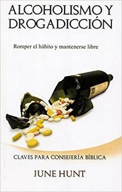 Alcoholismo y drogadicción: Romper el hábito y mantenerse libre- Libro de bolsillo