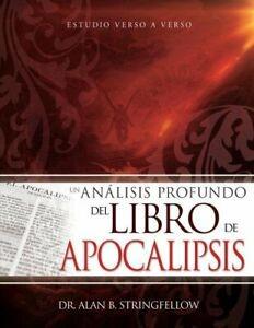 Un análisis profundo del libro de Apocalipsis: Un estudio verso a verso