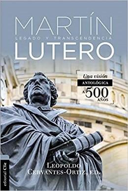 Antología de Martín Lutero: Legado y transcendencia