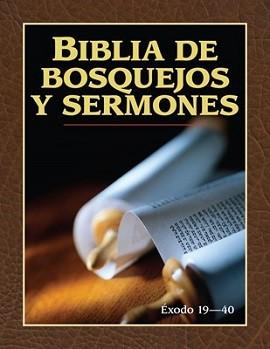 Biblia de Bosquejos y Sermones - Exodo 19-40