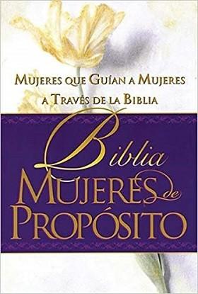 Biblia Mujeres de propósito RVR60 - Mujeres que guían a mujeres a través de la Biblia: Tapa dura