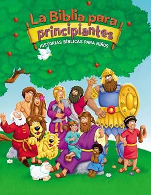 La Biblia para principiantes: Historias bíblicas para niños
