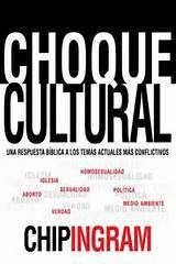 Choque cultural: Una respuesta bíblica a los temas actuales más conflictivos