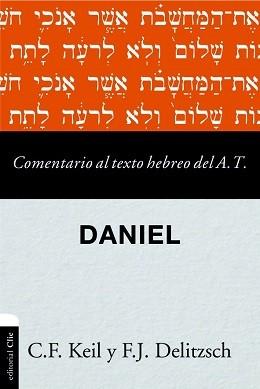 Comentario al texto hebreo del A. T. - Daniel