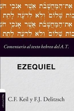 Comentario al texto hebreo del A.T. - Ezequiel