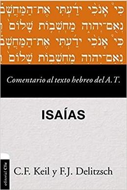 Comentario al texto hebreo del A. T. - Isaías
