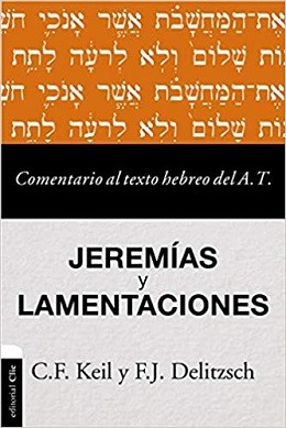 Comentario al texto hebreo del A. T. - Jeremías y Lamentaciones