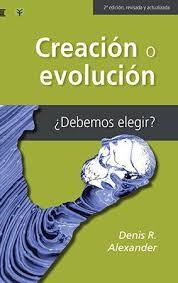 Creación o evolución ¿Debemos elegir?