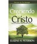 Creciendo en Cristo. Una conversación sobre teología espiritual