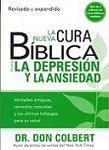 La nueva cura bíblica para la depresión y la ansiedad