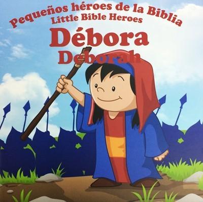 Débora: Pequeños héroes de la Biblia (Bilingüe)
