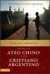 dialogo amistoso ateo chino