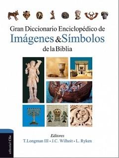 Gran Diccionario Enciclopédico de Imágenes & Símbolos de la Biblia