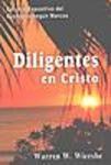 Diligentes en Cristo (Marcos)