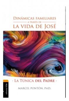 Dinámicas familiares a través de la vida de José: La túnica del padre