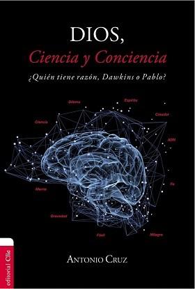 Dios, ciencia y conciencia: ¿Quién tiene razón, Dawkins o Pablo?