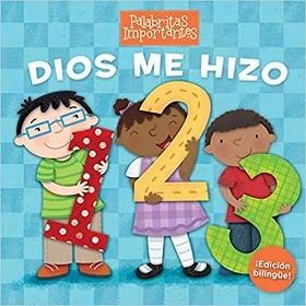 Dios me hizo 1, 2, 3 Palabritas importantes - Edición bilingüe