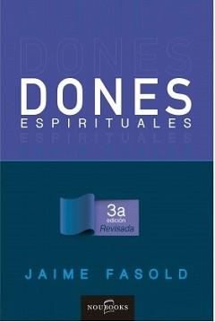 Dones espirituales - 3a Edición revisada