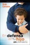 En defensa de tu hijo...sin ofenderlo