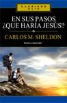 En sus pasos, ¿Qué haría Jesús?