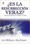 ¿Es la resurrección veraz?