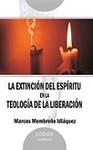 La extinción del espíritu en la teología de la liberación