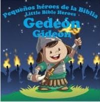 Gedeón: Pequeños héroes de la Biblia (Bilingüe)