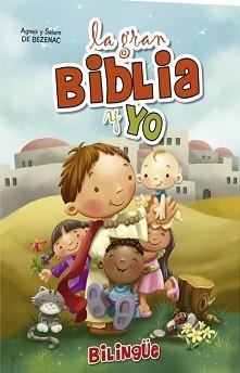 La gran Biblia y yo - Valores y virtudes de la Biblia (Bilingüe)