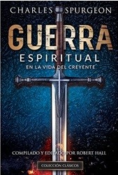 Guerra espiritual vida creyente