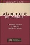 Guía del lector de la Biblia: Un análisis de Génesis a Apocalipsis