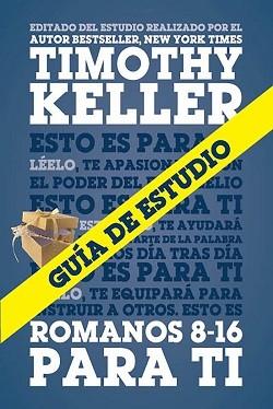 Romanos 8-16 Para ti - Guía de estudio