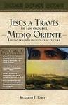 Jesús a través de los ojos del medio oriente