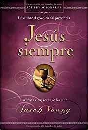 Jesús siempre: Descubre el gozo de su presencia