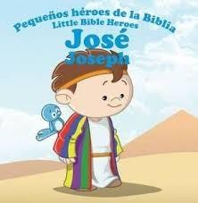 José: Pequeños héroes de la Biblia (Bilingüe)